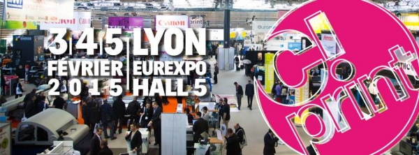 Visite salon C!Print 2015 à Lyon